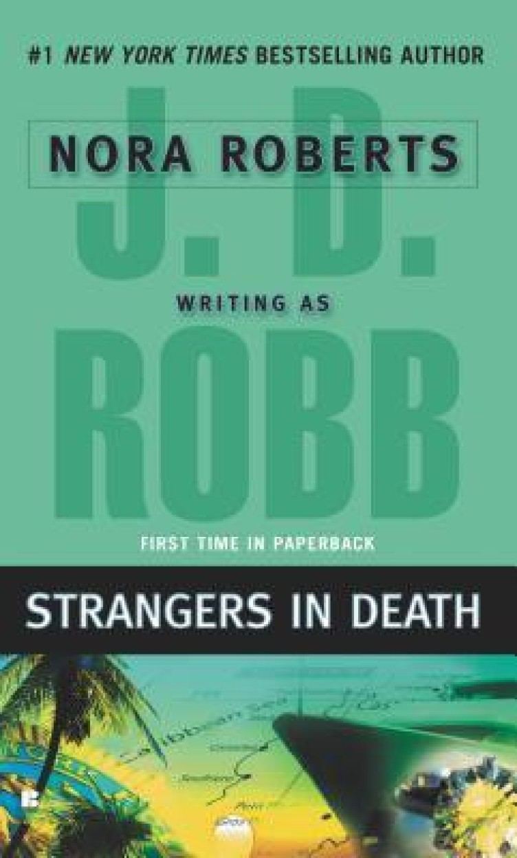 Strangers In Death by J. D. Robb