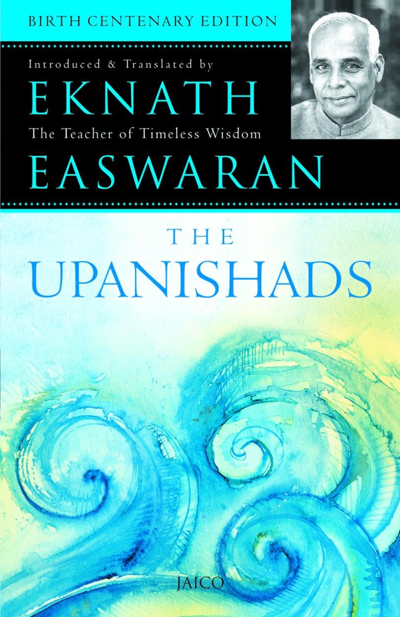 The Upanishads                 by Eknath Easwaran