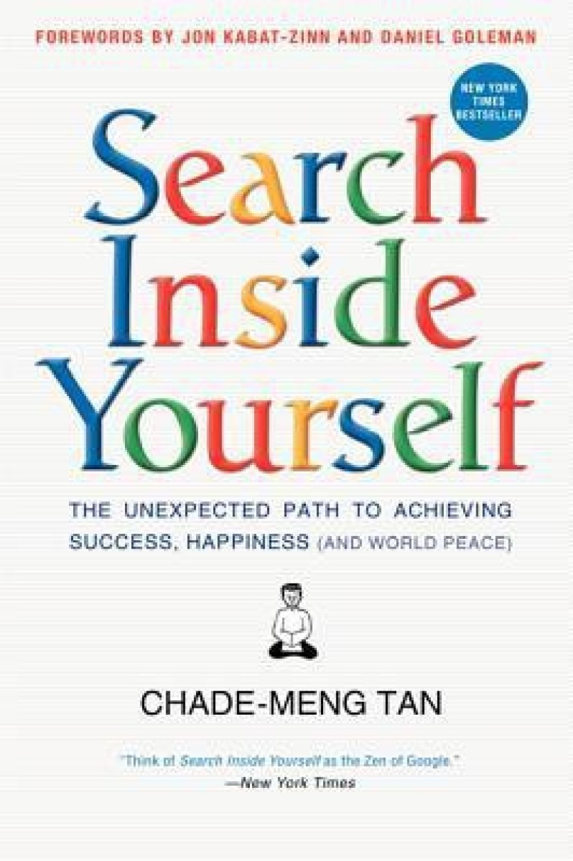 Search Inside Yourself: The Unexpected Path to Achieving Success, Happiness (and World Peace) Hardcover