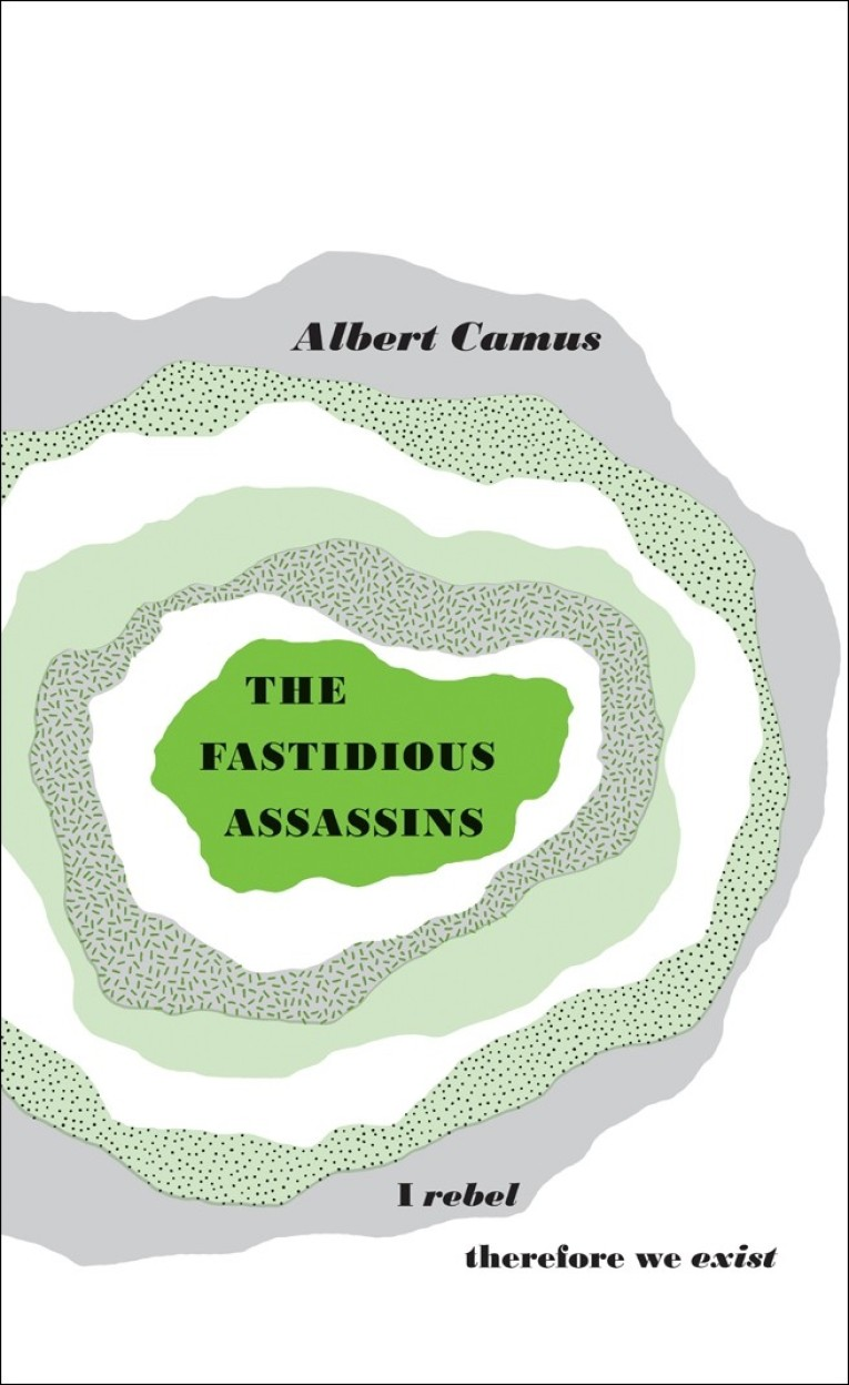 Penguin Great Ideas: the Fastidious Assassins