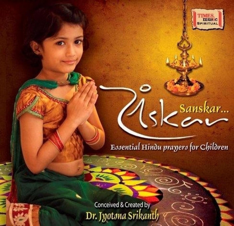 SANSKAR... Essential Hindu Prayers For Children Music