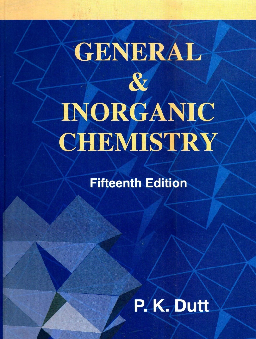 general and inorganic chemistry general and honours course th general and inorganic chemistry general and honours course 15th edition 01 edition 01 edition english paperback dutt p k