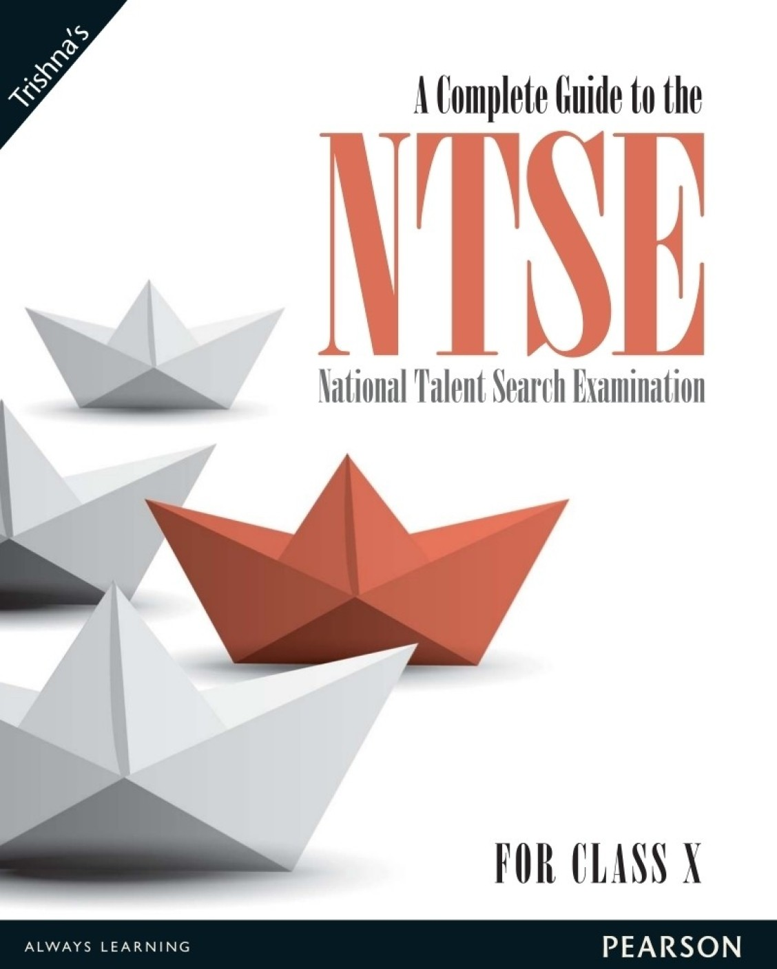 A Complete Guide To The Ntse For Class X 1st Edition Buy