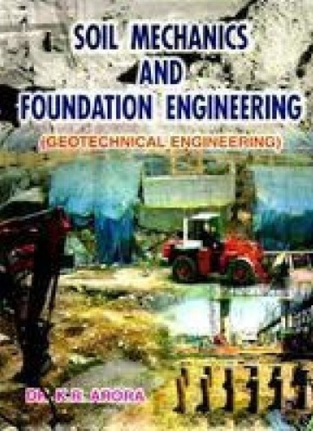 Soil mechanics and foundation engineering geotechnical for Soil mechanics pdf