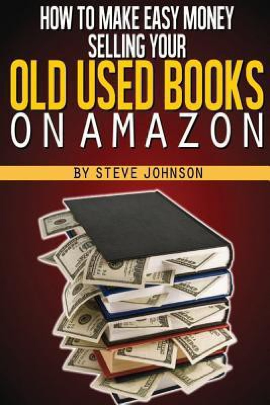 How to make easy money selling your old used books on for How to make an old book