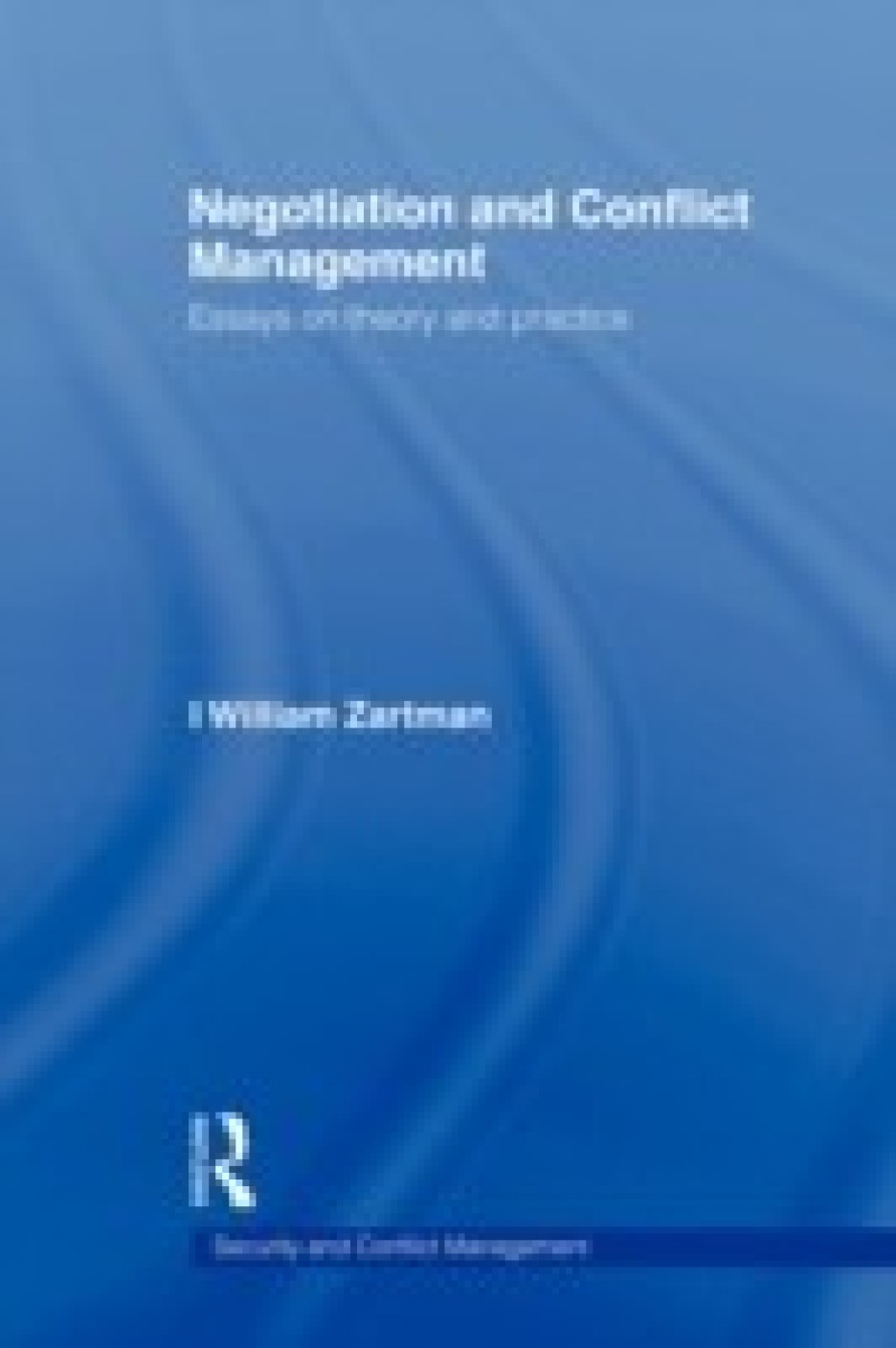 negotiation and conflict management essays on theory and practice add to cart
