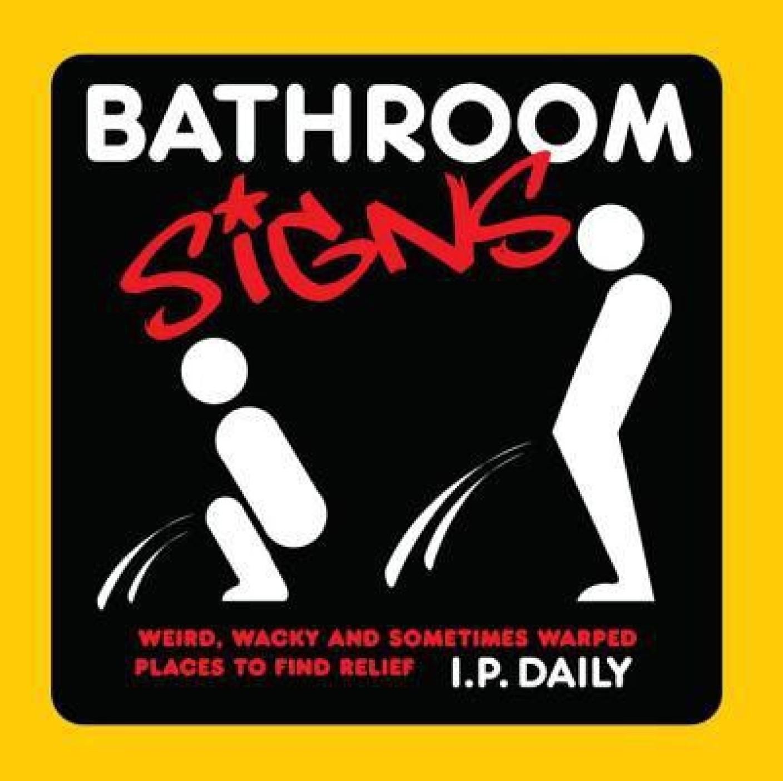 Weird bathroom signs - Bathroom Signs Share