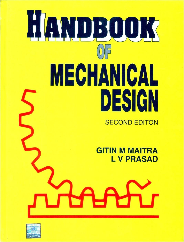 Handbook Of Mechanical Design 2nd Edition
