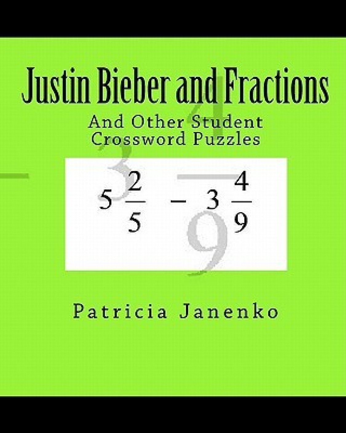 Justin Bieber and Fractions and Other Student Crossword Puzzles