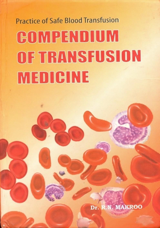 Compendium Of Transfusion Medicine Buy Compendium Of