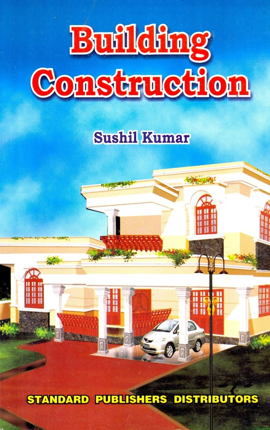 Building Construction by Sushil Kumar - Goodreads