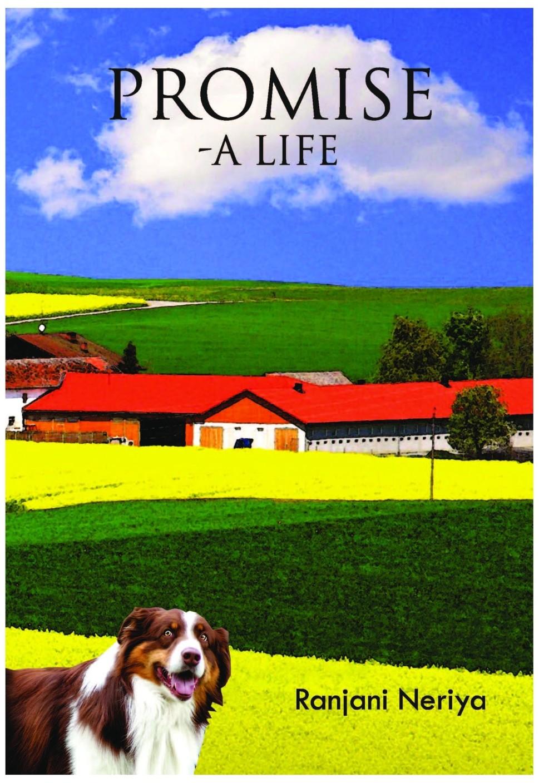 Promise  A Life (english, Paperback, Ranjani Neriya)