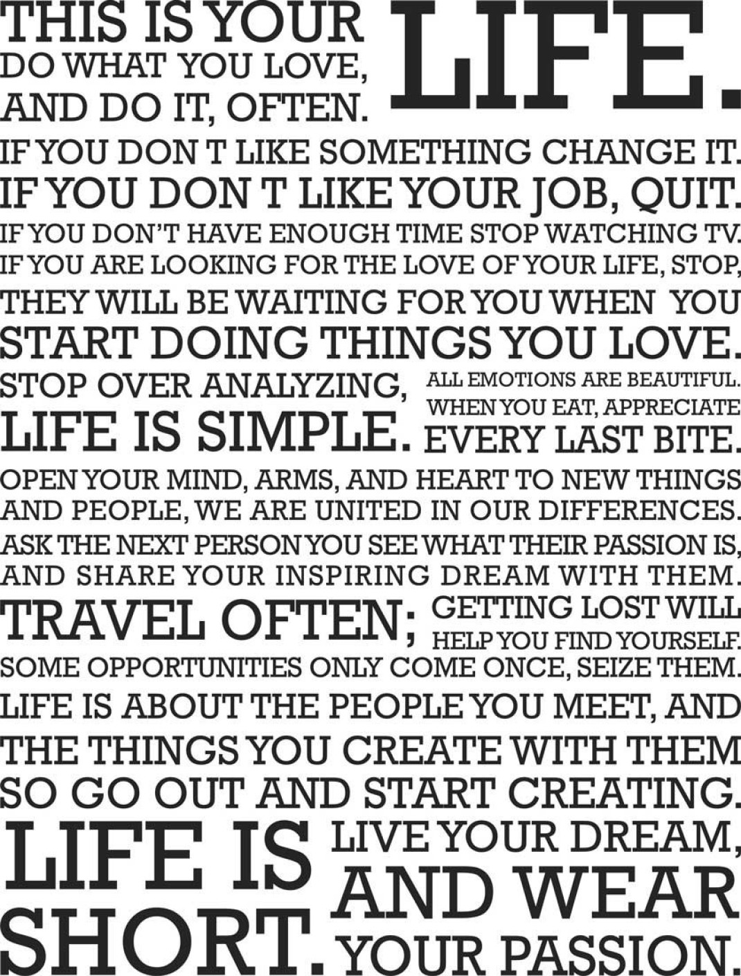 This is Your Life Paper Print - Quotes & Motivation
