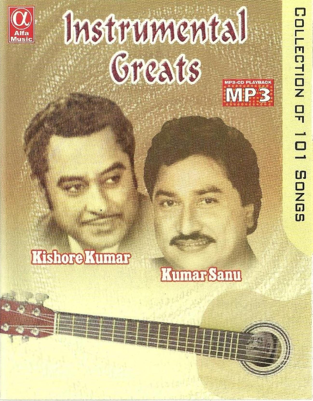 Instrumental Greats: Kishore Kumar/Kumar Sanu Music MP3