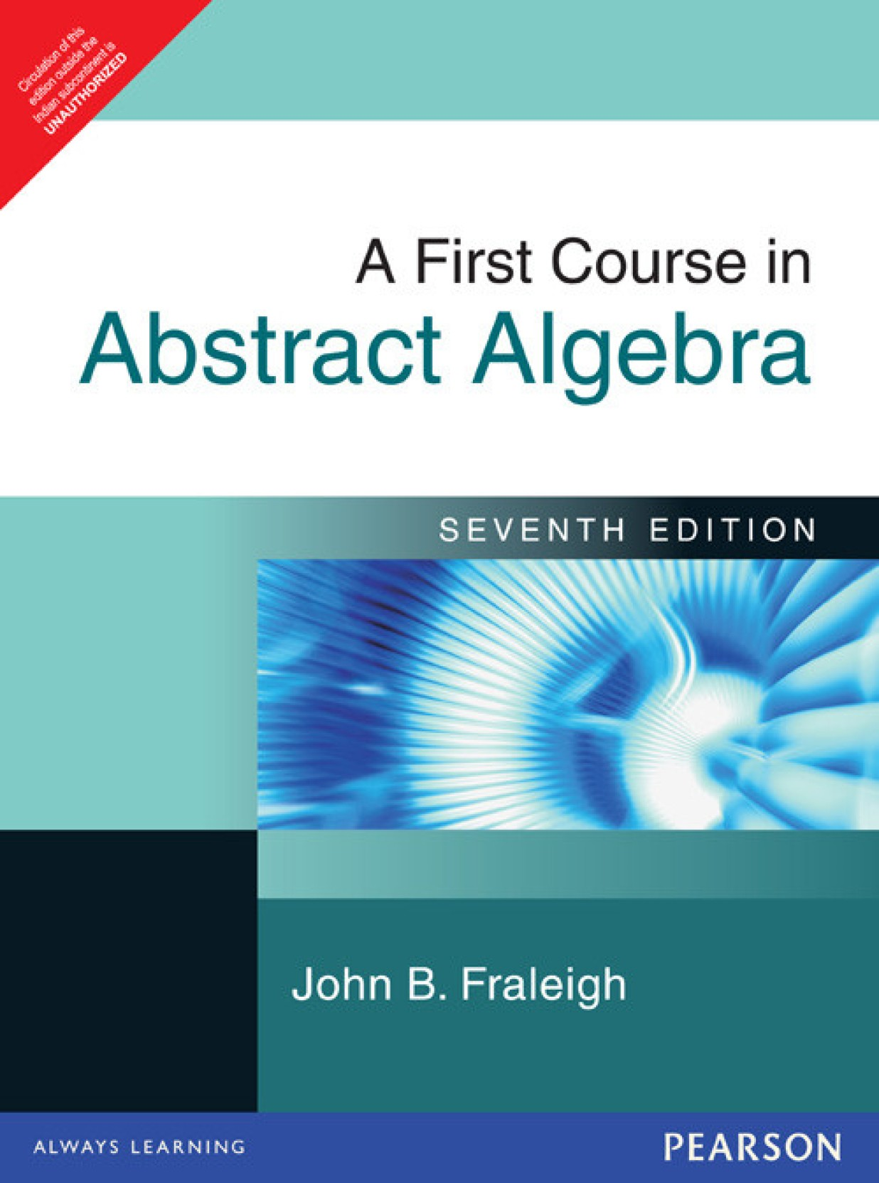 A First Course in Abstract Algebra 7th Edition 7th Edition. Home