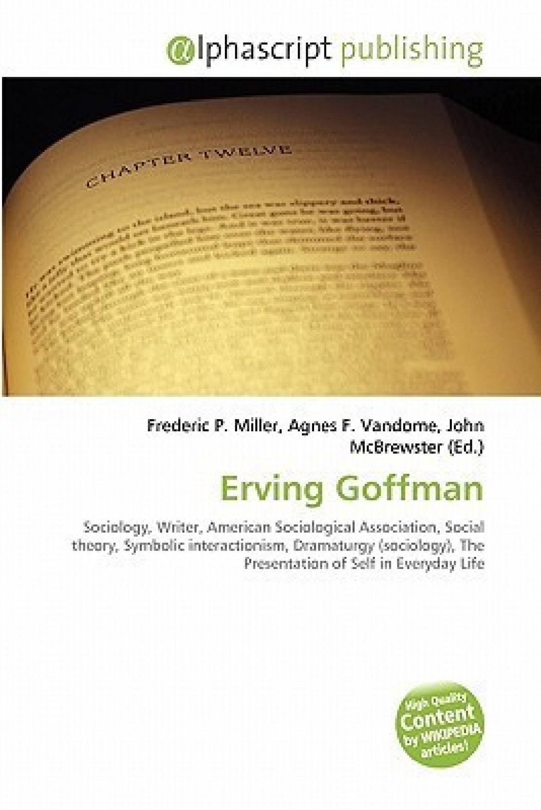 Erving Goffman Sociology Writer American Sociological Association