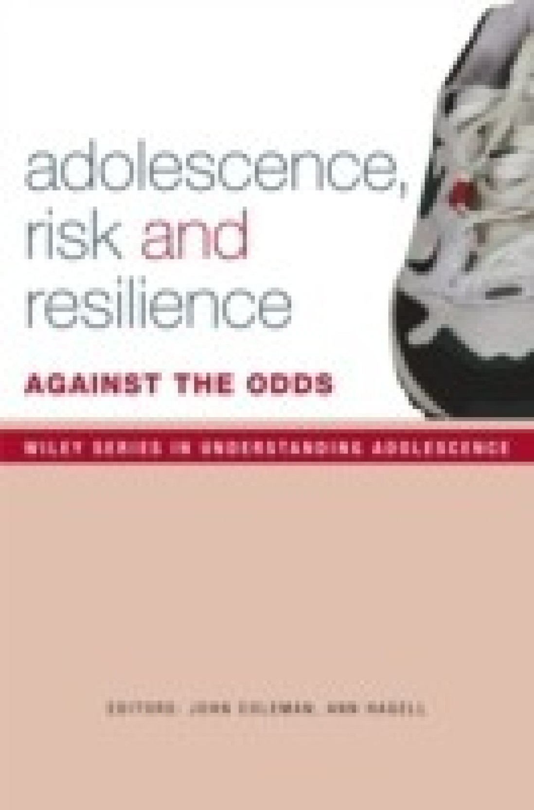 Adolescence, Risk And Resilience: Against The Odds. ADD TO CART
