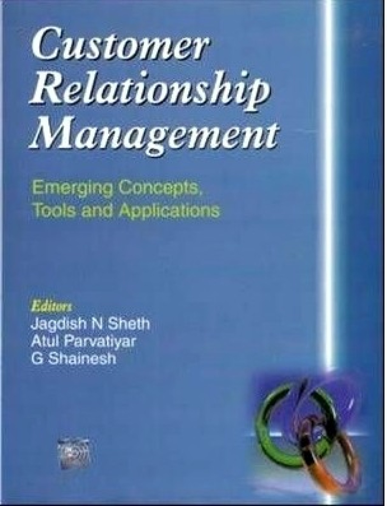 customer relationship management emerging concepts tools Under study have adopted crm practices , loyalty level of customers of the  respective retail  management is an emerging tool that enables retail marketers  to maintain  customer relationship management: emerging concepts, tools  and.