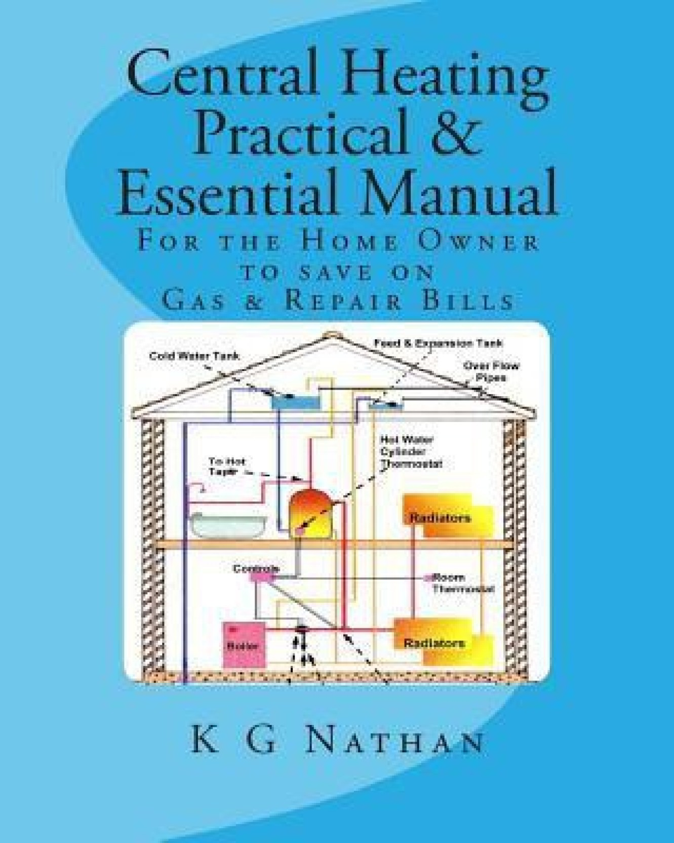 Central Heating Practical & Essential Manual: Buy Central Heating ...
