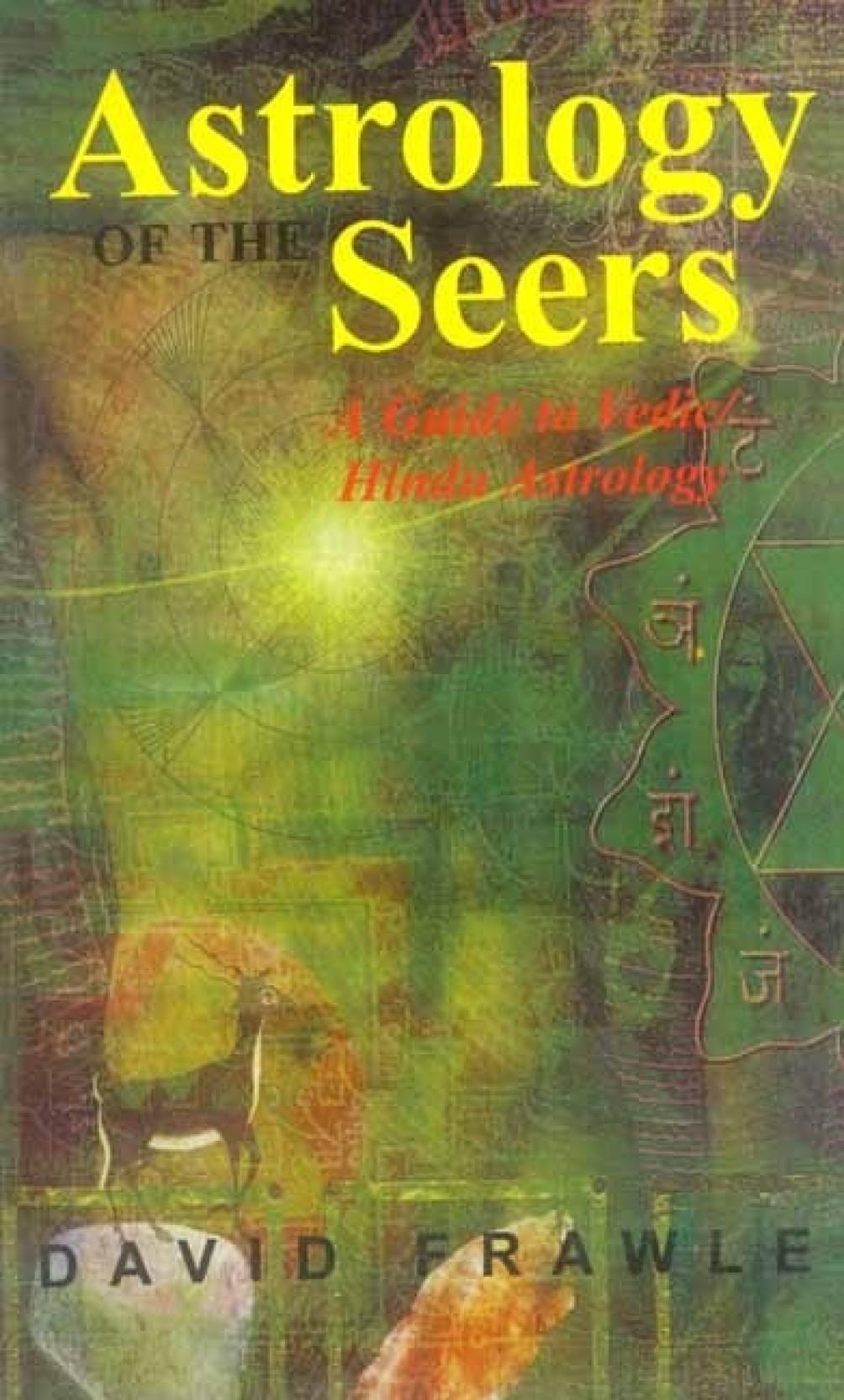 astrology of the seers a guide to vedic hindu astrology buy
