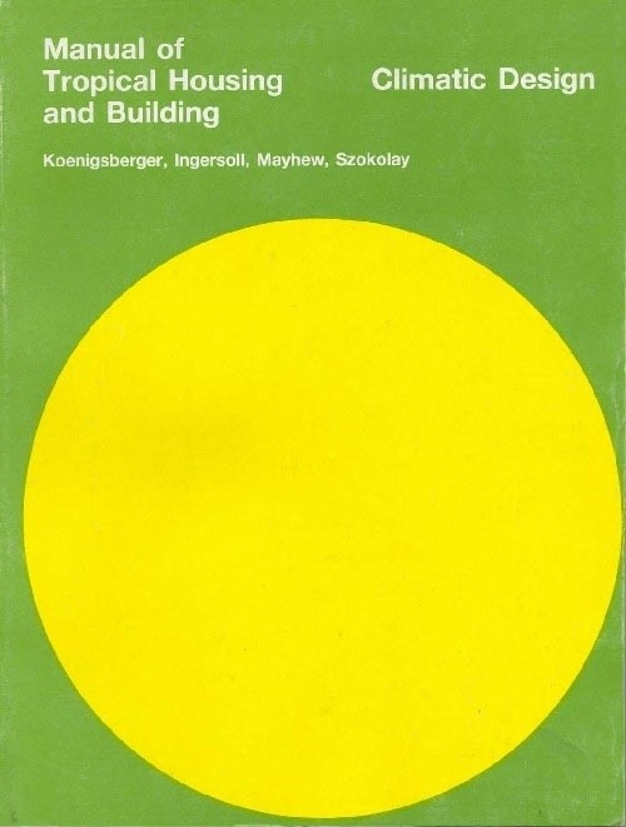 Manual Of Tropical Housing & Building Climatic Design PB 01 Edition. Share