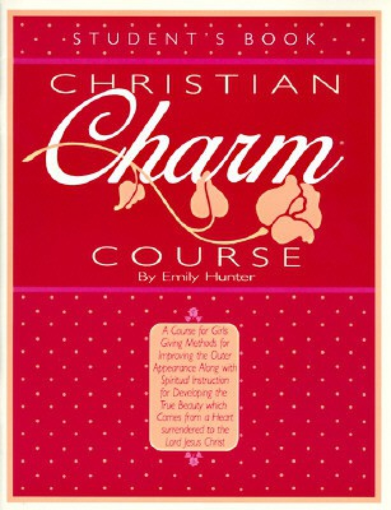 dc99441874 Christian Charm Course: Student's Book - Buy Christian Charm Course ...