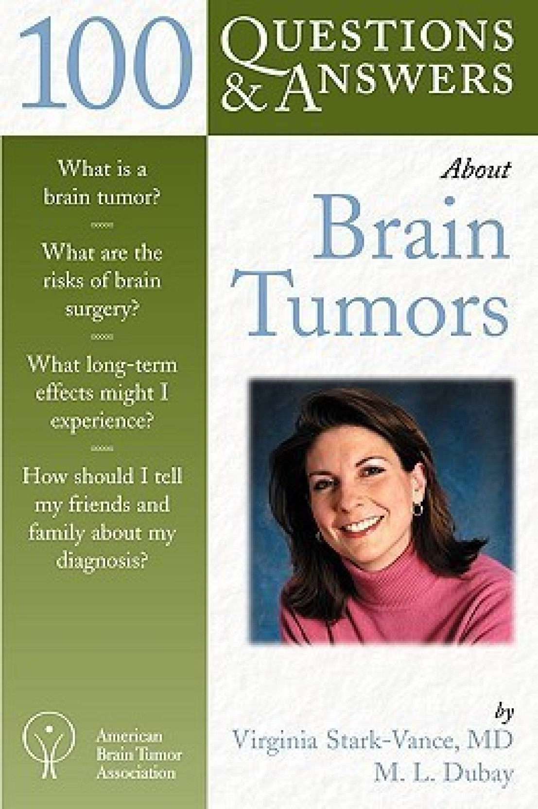 ... Brain Tumors (100 Questions & Answers) 1st Edition. ADD TO CART