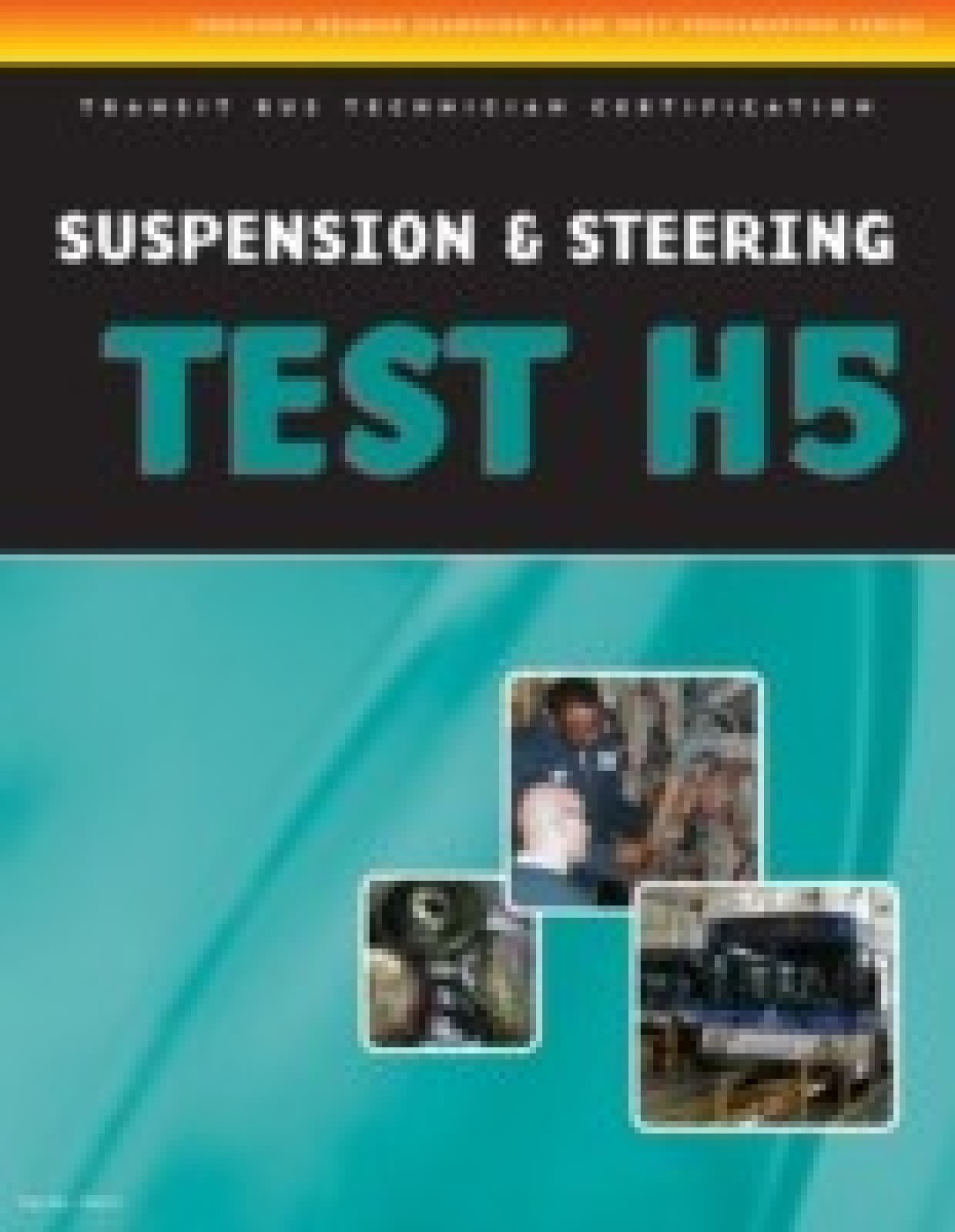 Ase Test Preparation Transit Bus H5 Suspension And Steering Buy