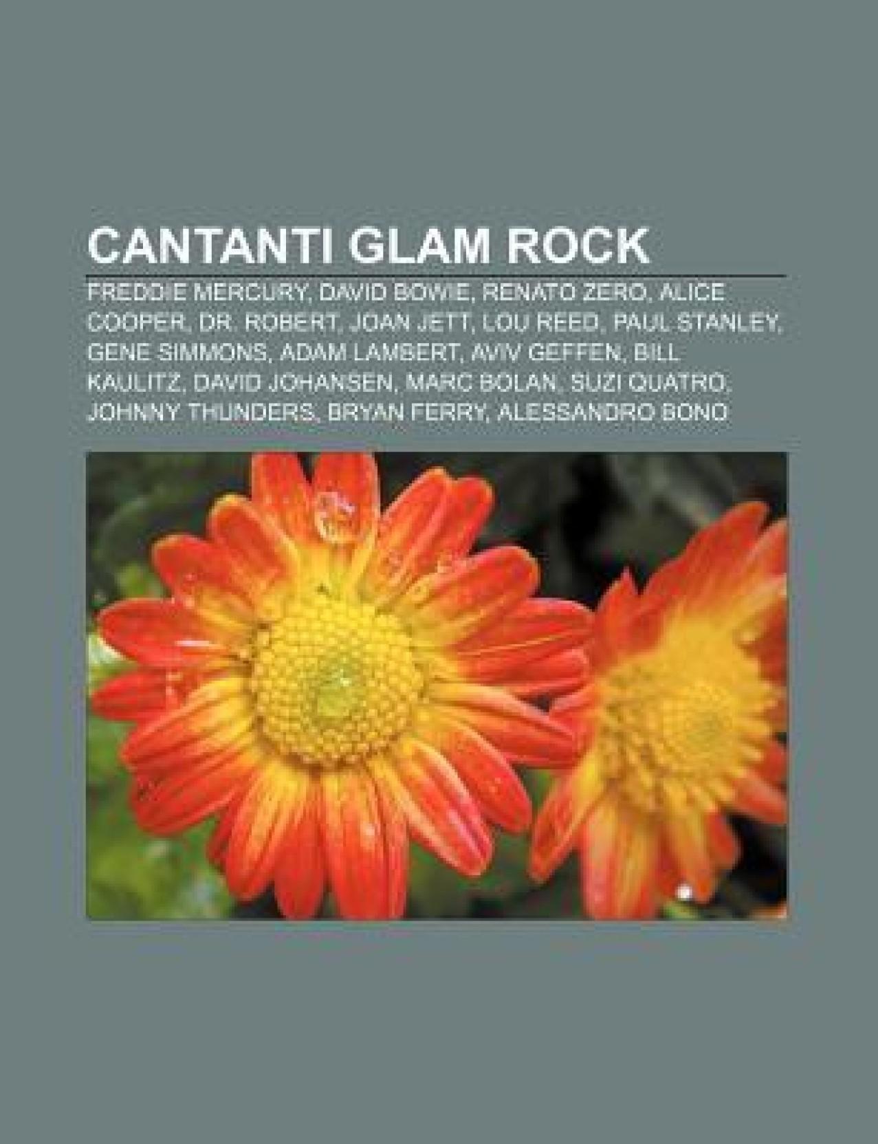 Cantanti glam rock: Freddie Mercury, David Bowie, Renato