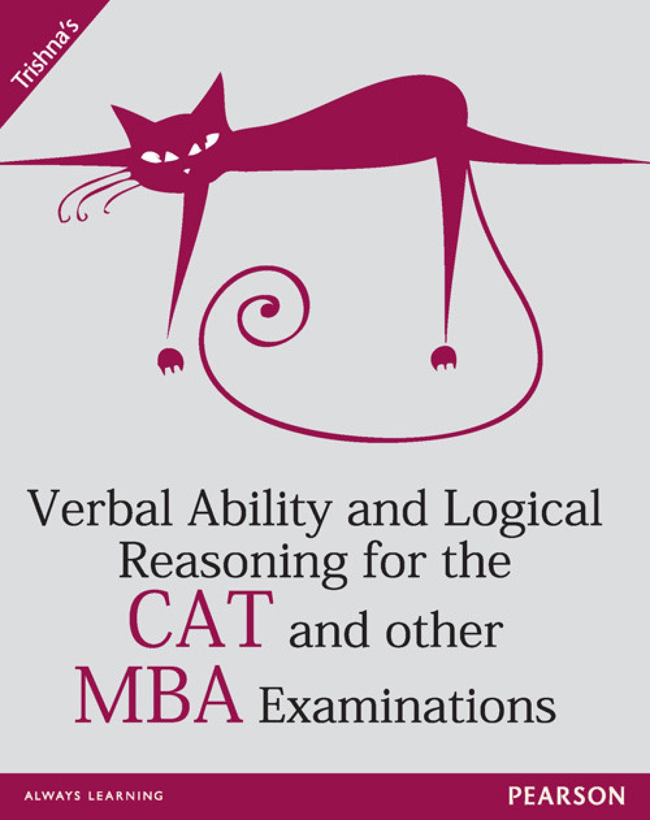Image result for Trishna's Verbal Ability And Logical Reasoning For The CAT And Other MBA Examinations by T.I.M.E.