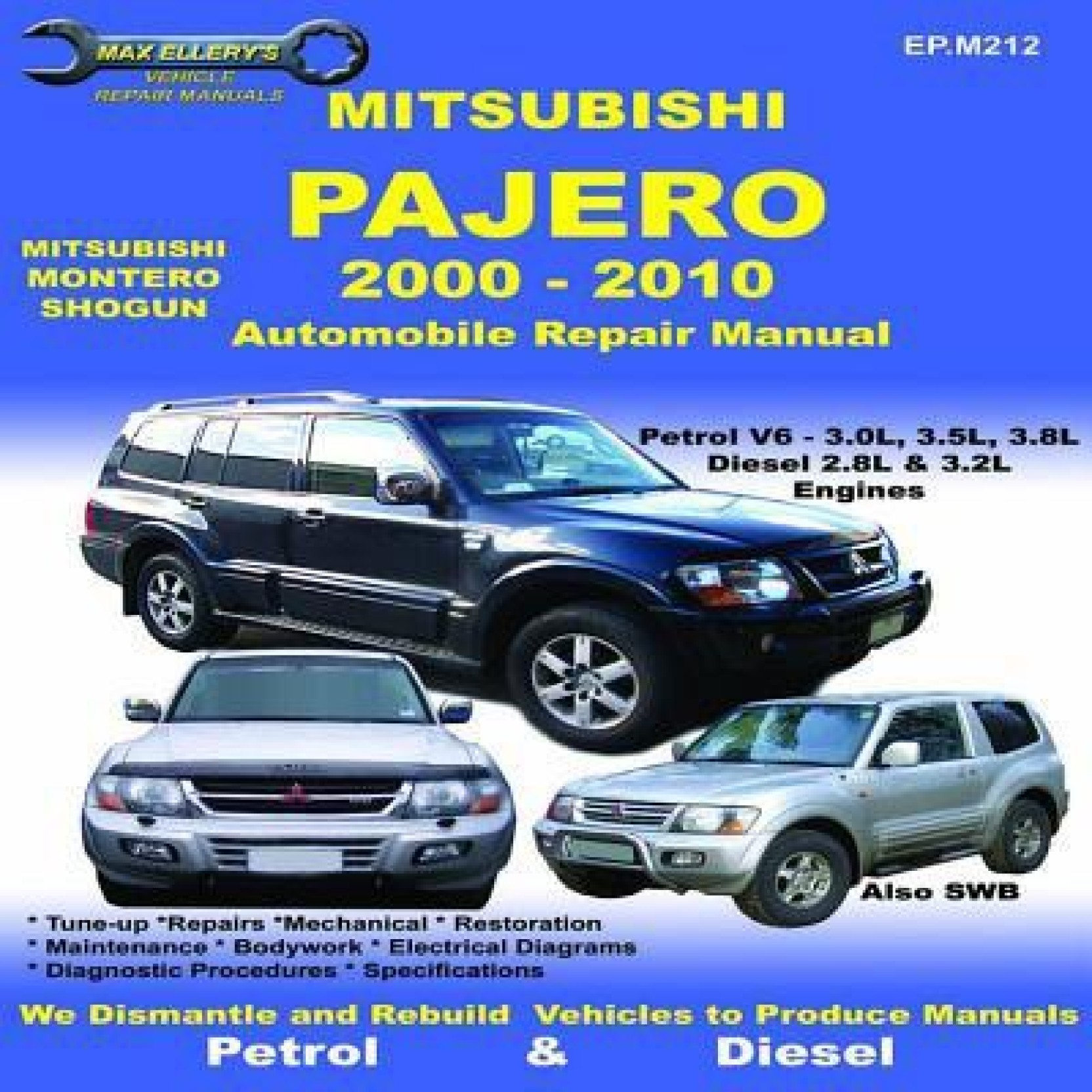 Mitsubishi - Pajero Vehicle Repair Manual (Max Ellery's Vehicle Repair  Manuals). Share