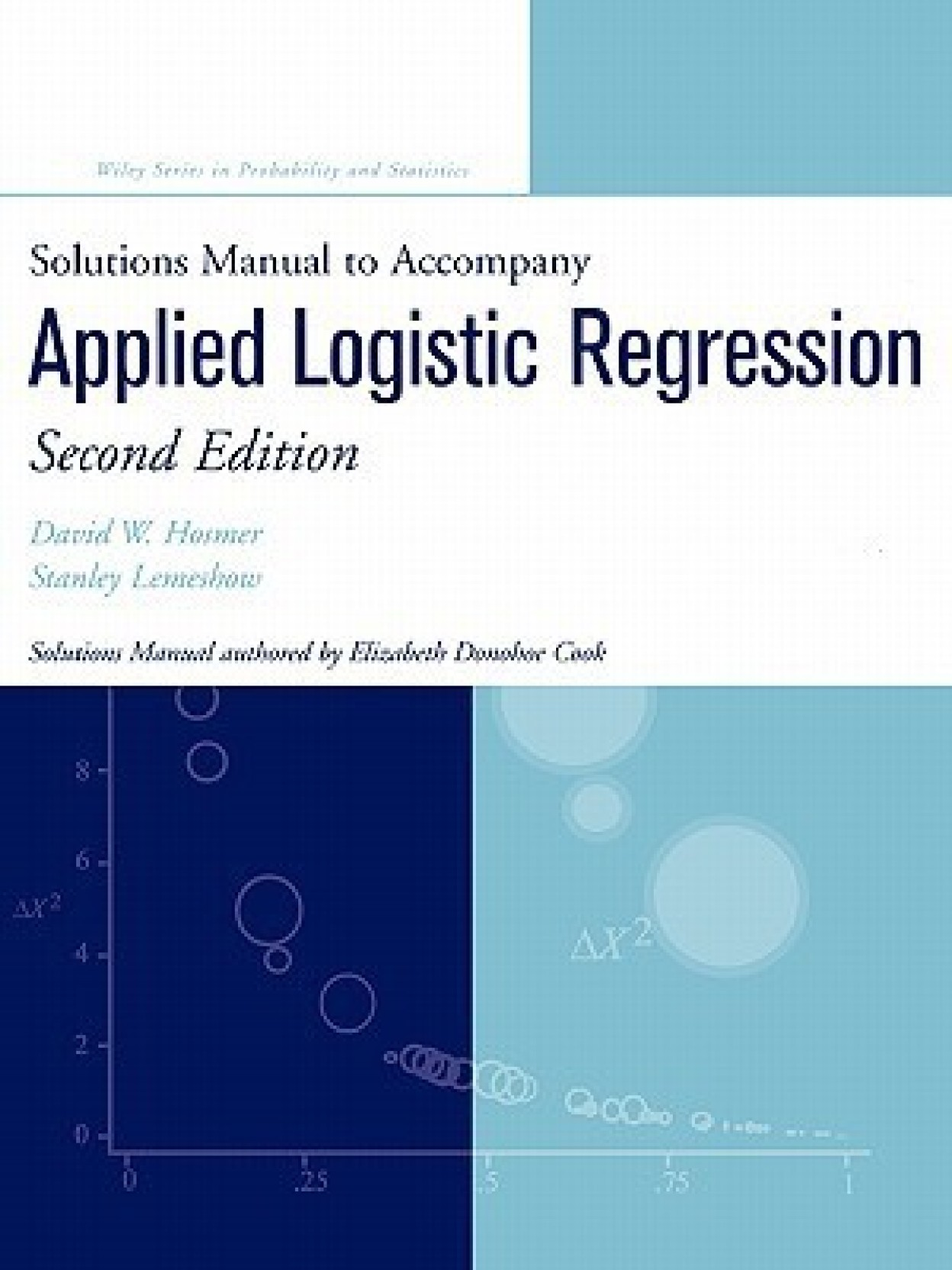 Applied Logistic Regression: Solutions Manual. Share