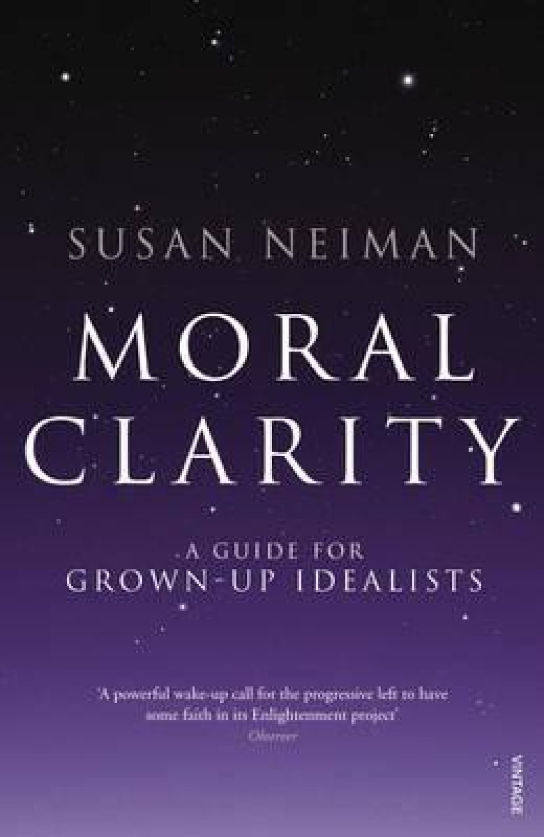 Moral Clarity : A Guide for Grown-up Idealists. ADD TO CART