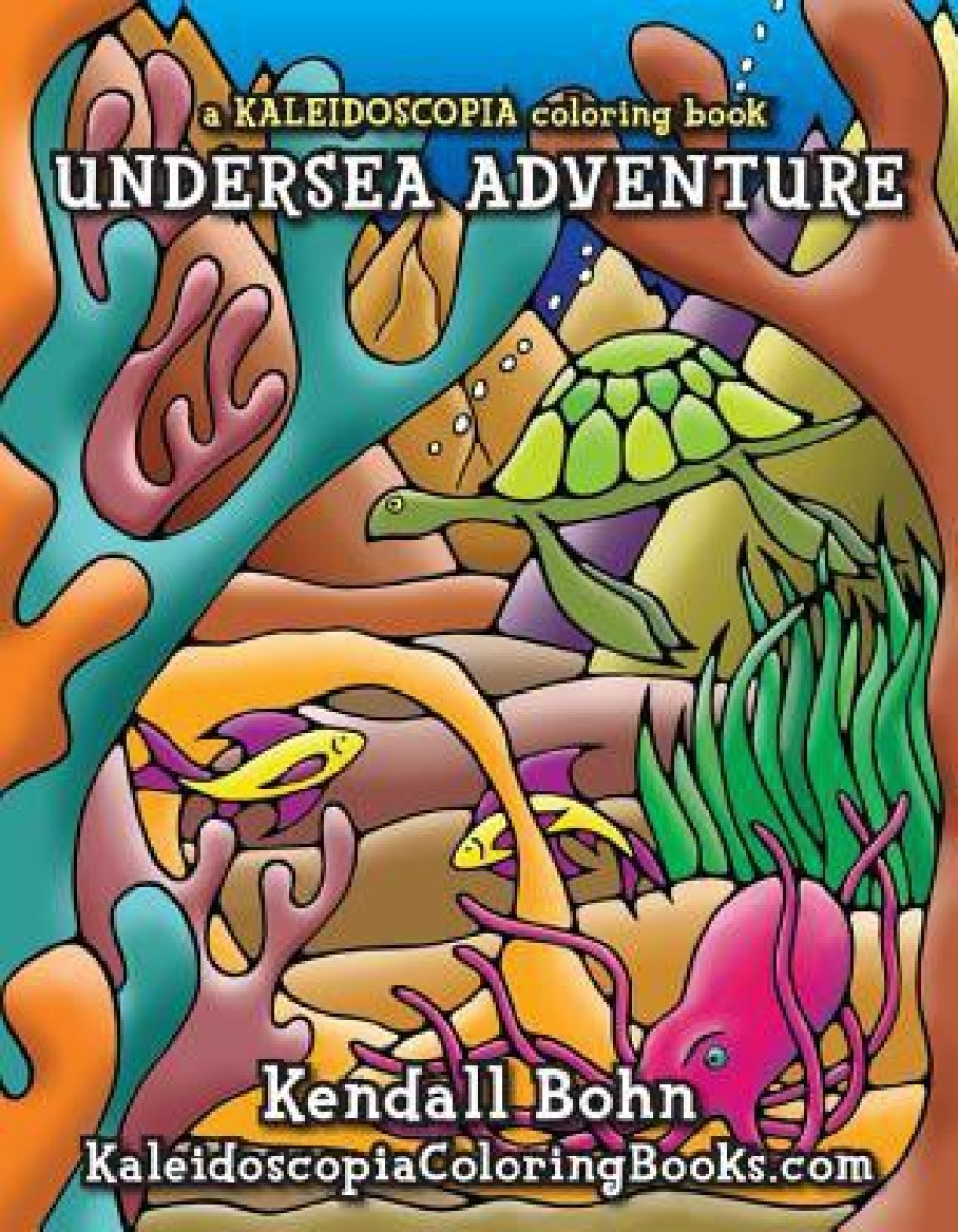 Undersea Adventure: A Kaleidoscopia Coloring Book - Buy ...
