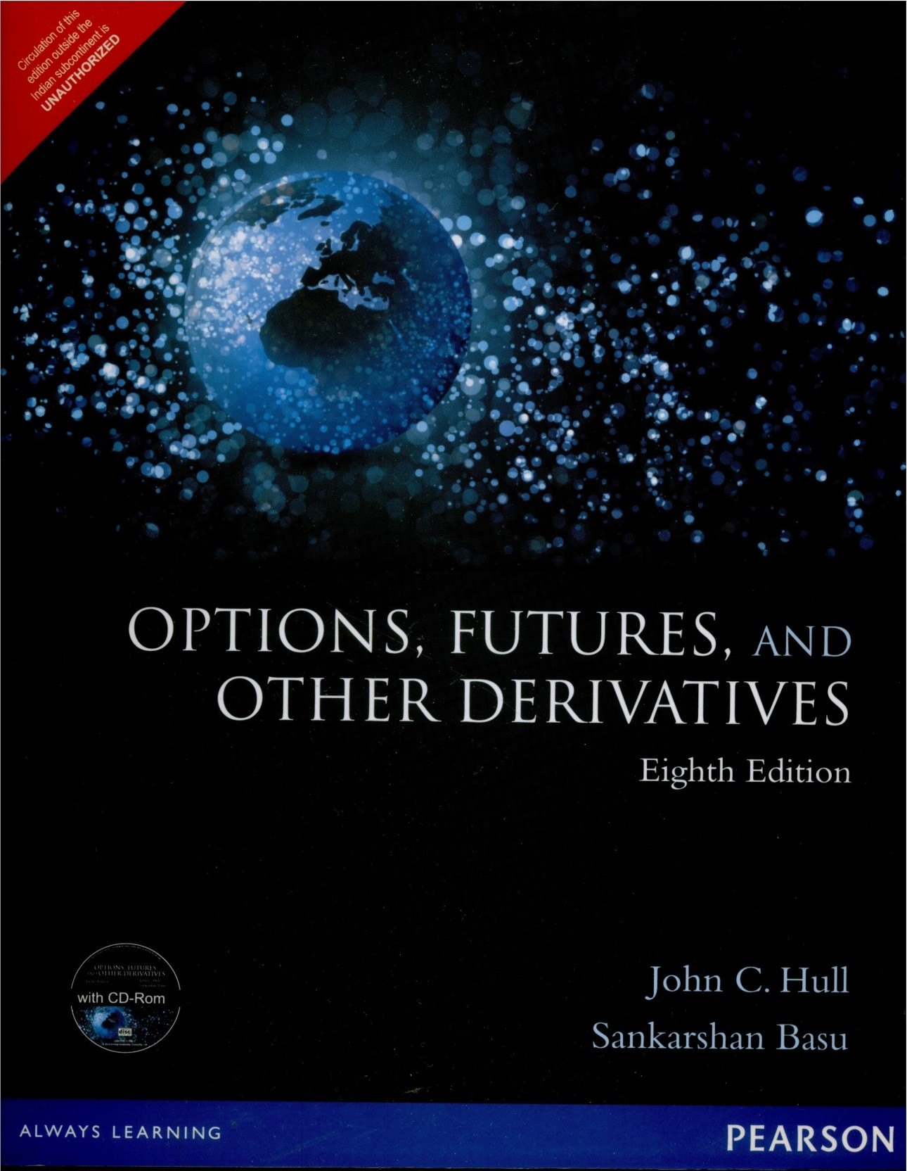 Options, Futures, And Other Derivatives 8 Edition. ADD TO CART