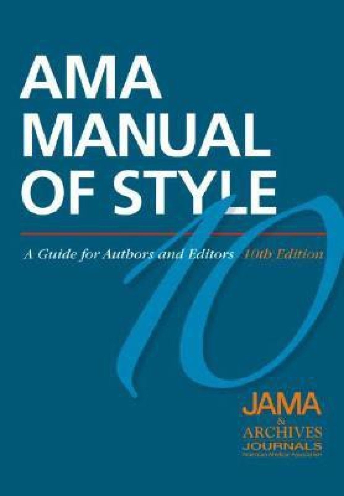 AMA MANUAL OF STYLE C (English, Book, JAMA, ARCHIVES JOURNALS)