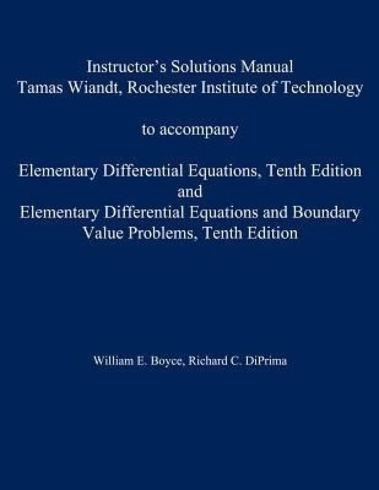 Instructor\'s Solution Manual to Accompany Elementary Differential Equations  and Elementary Differential Equations W. Share
