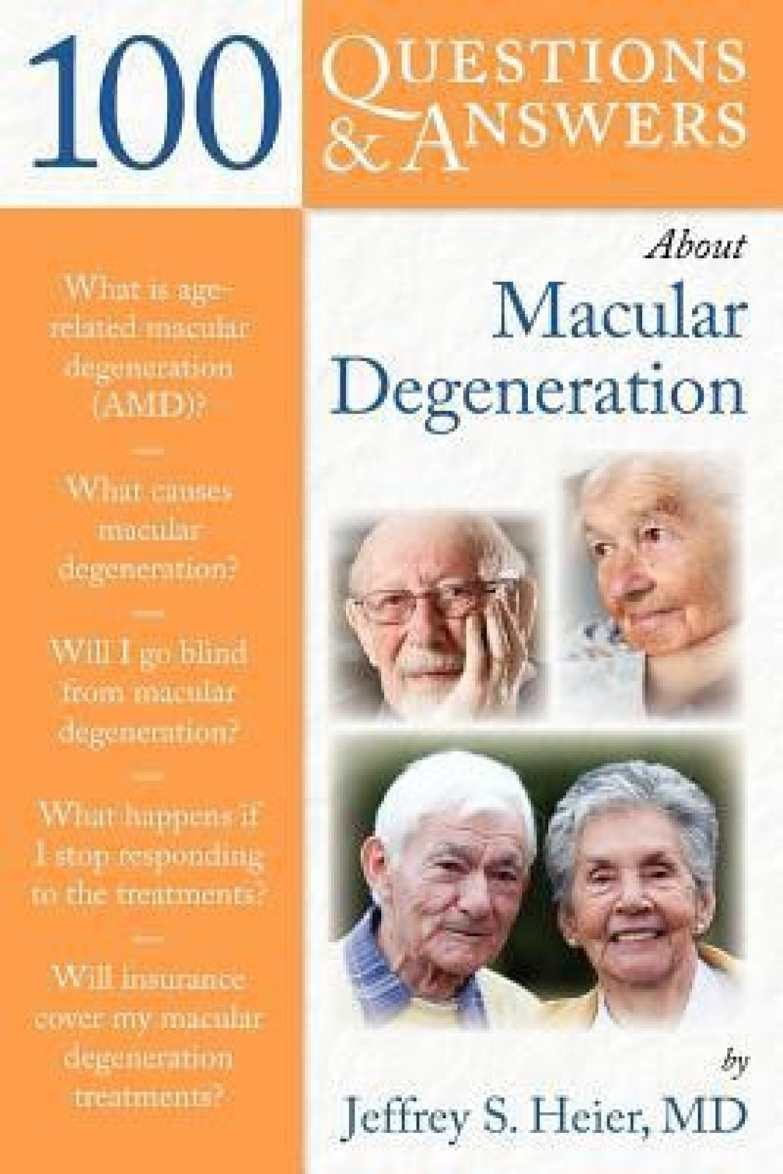 100 Questions & Answers About Macular Degeneration. ADD TO CART