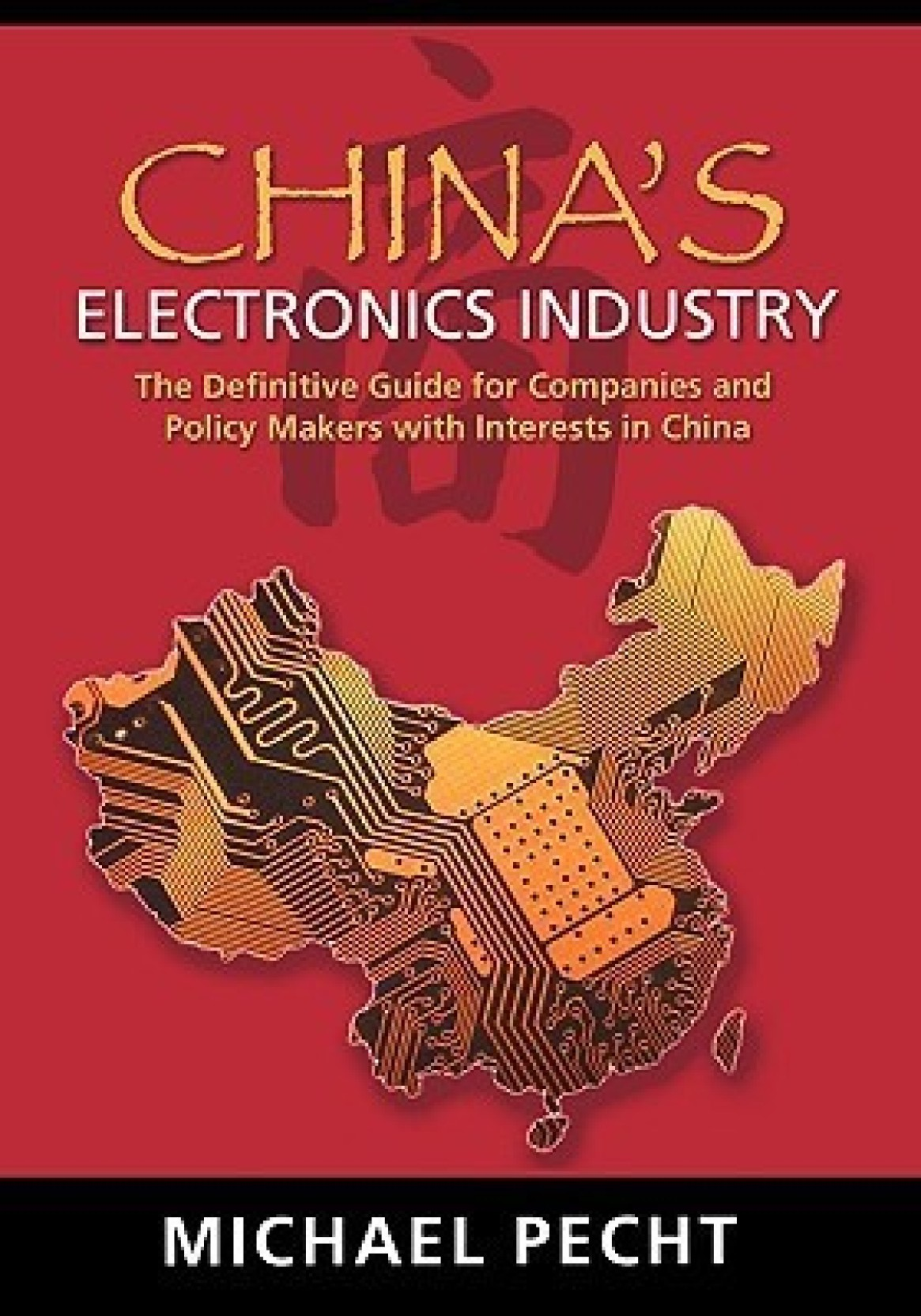 Chinas Electronics Industry The Definitive Guide For Companies And Complete To Basic 3 Share