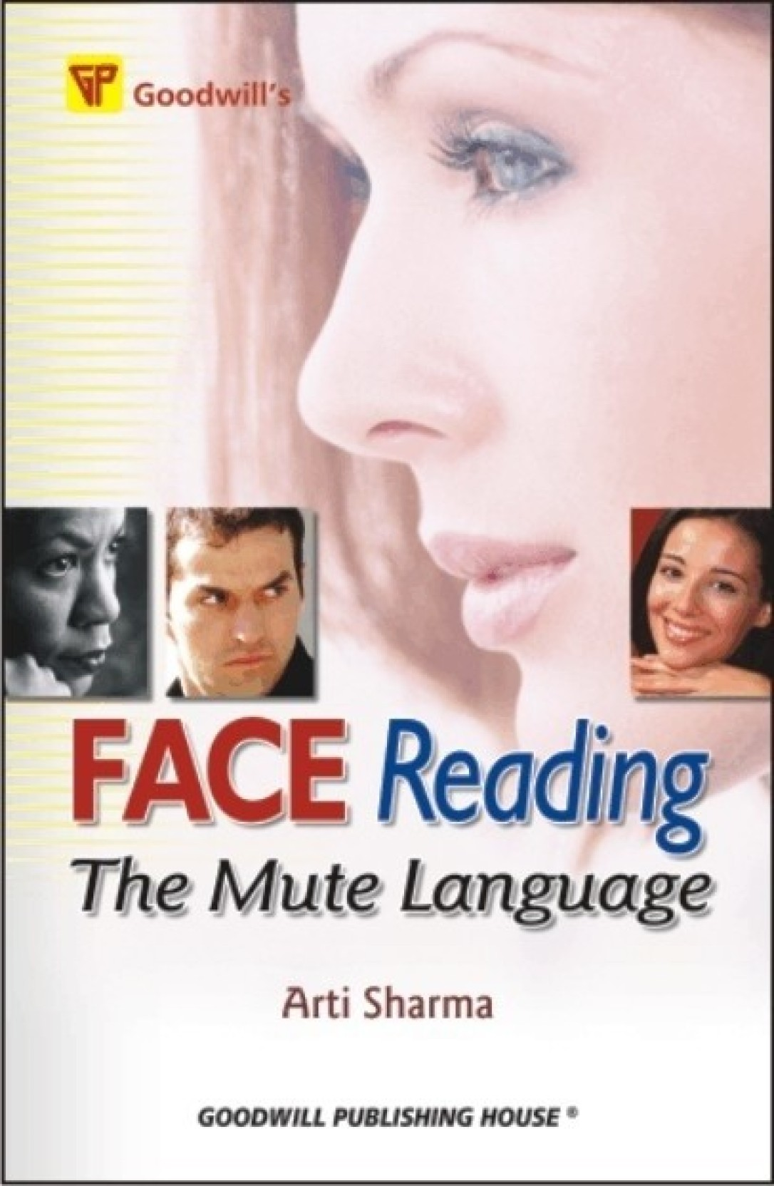 Face Reading: The Mute Language