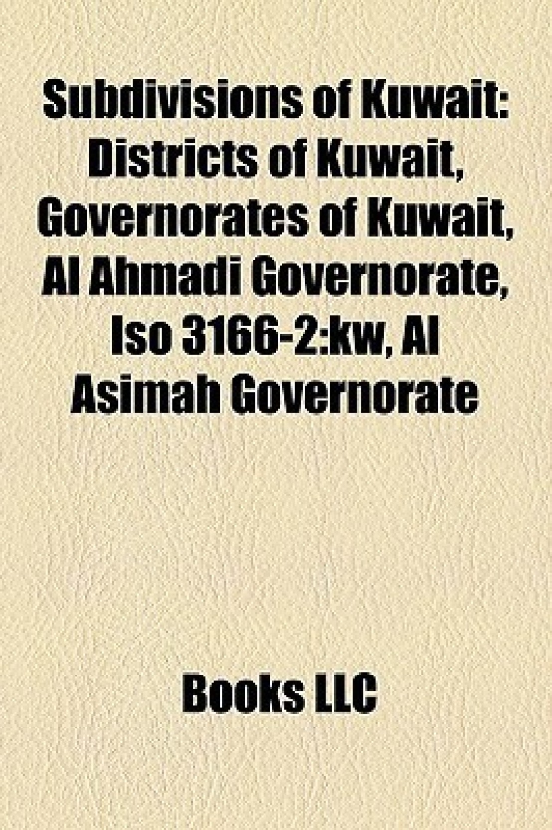 Subdivisions of Kuwait: Distri...