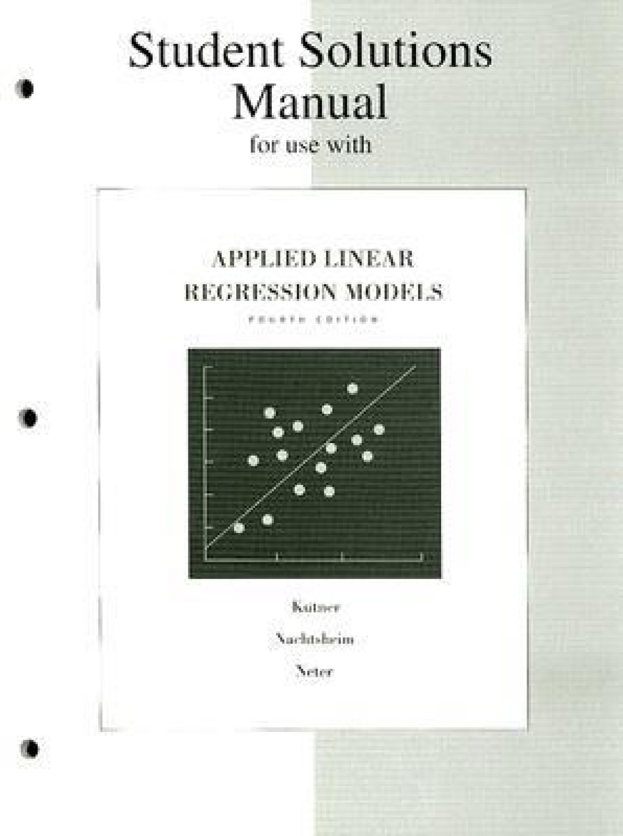 ... Applied Linear Regression Models: Student Solution Manual. Share