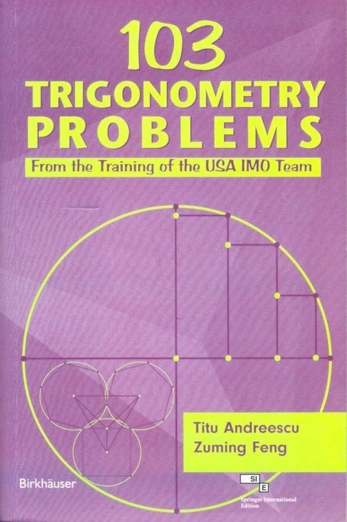 103 TRIGONOMETRY PROBLEMS 103 Trigonometry Problems, 1 Edition. ADD TO CART