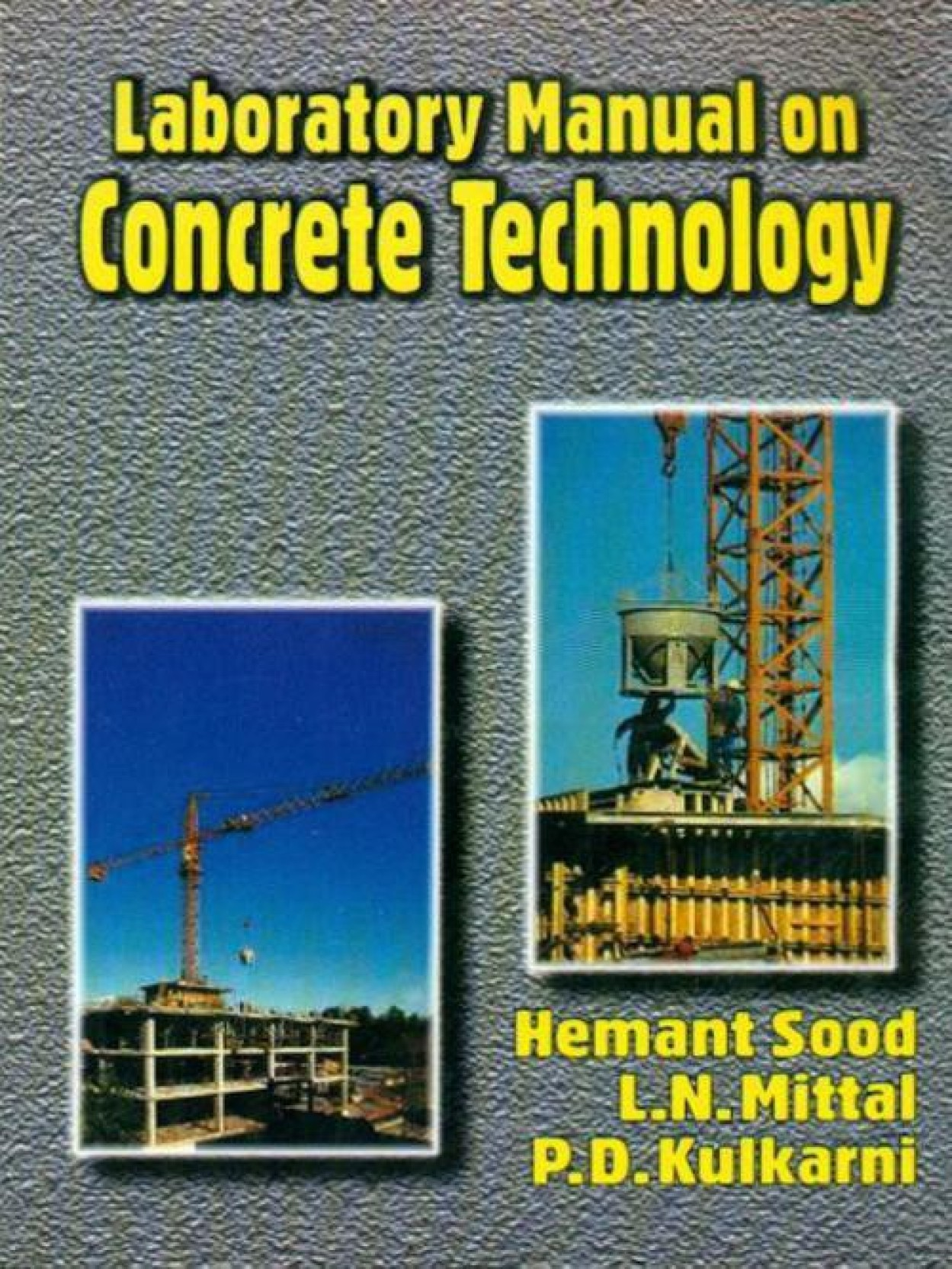 Laboratory Manual on Concrete Technology 1st Edition. ADD TO CART