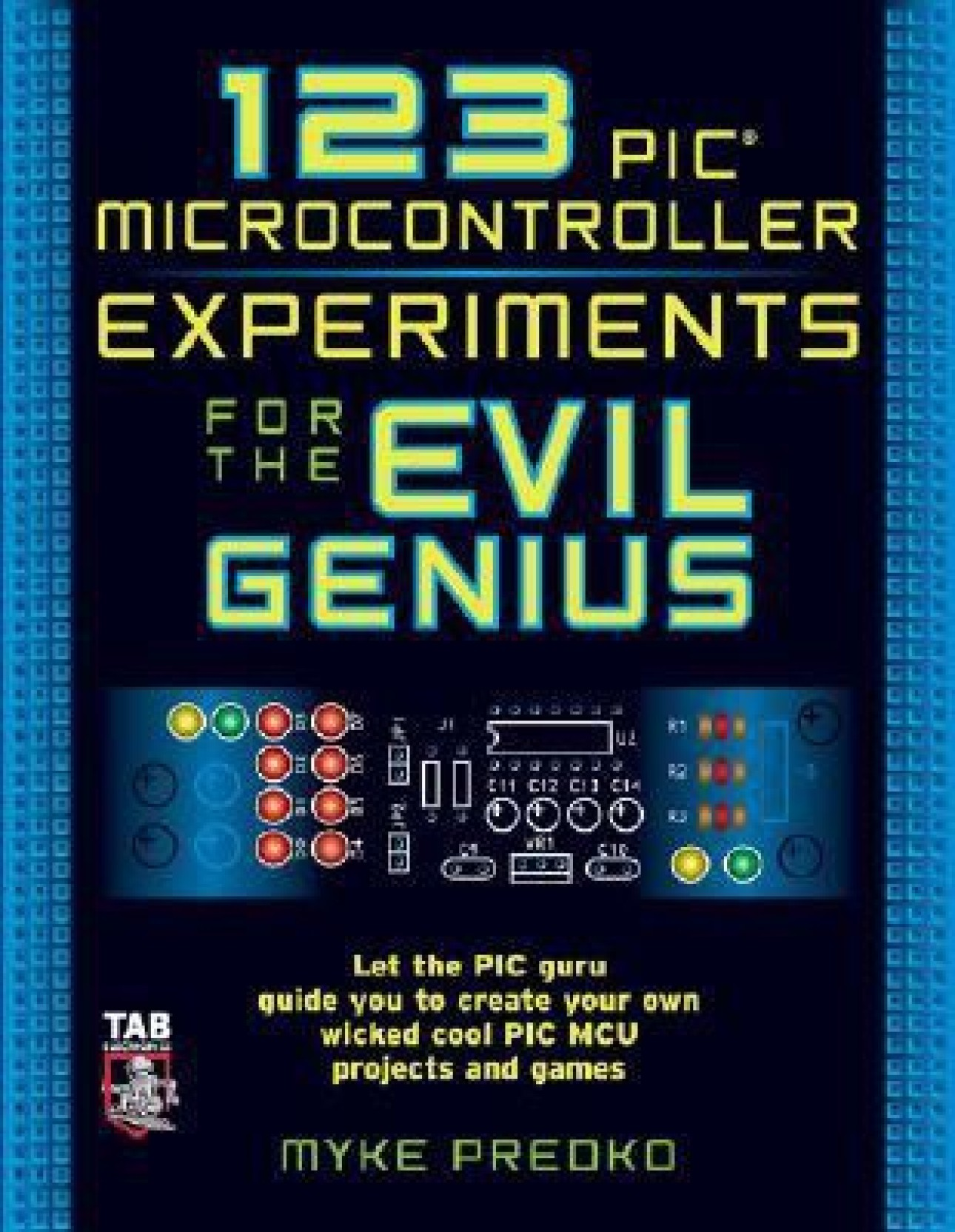 123 PIC Microcontroller Experiments for the Evil Genius. ADD TO CART