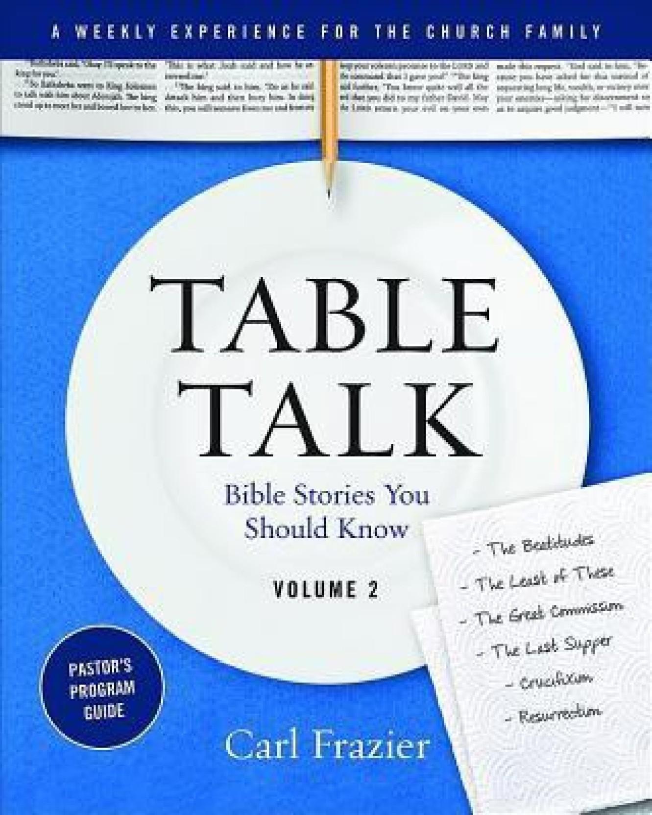 Phenomenal Table Talk Volume 2 Pastors Program Guide Bible Stories Download Free Architecture Designs Scobabritishbridgeorg