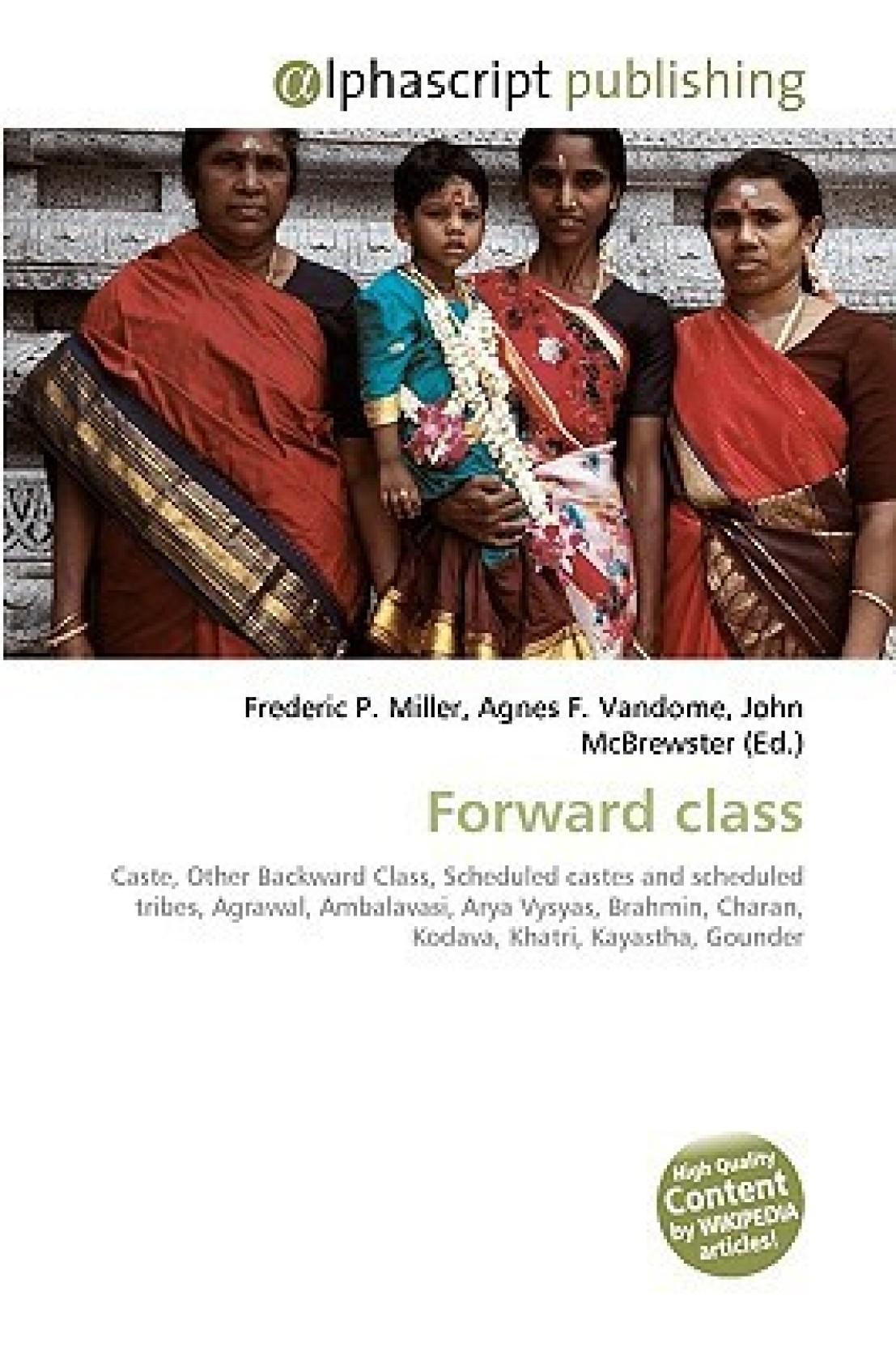 Forward class: Caste, Other Backward Class, Scheduled castes and