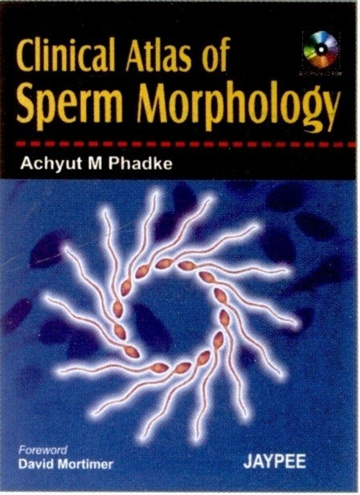 Clinical Atals of Sperm Morphology (with Photo CD Rom)