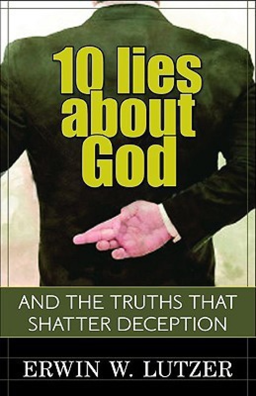 10 Lies About God: And the Truths That Shatter Deception. ADD TO CART