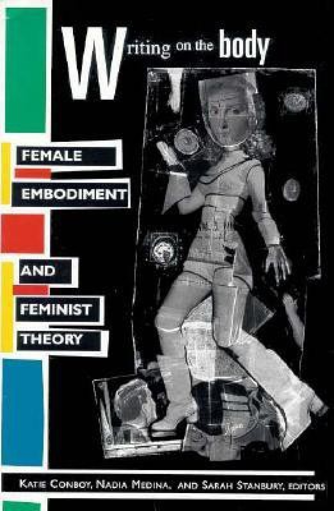 Writing On The Body : Female Embodiment And Feminist Theory 7th Edition.  ADD TO CART